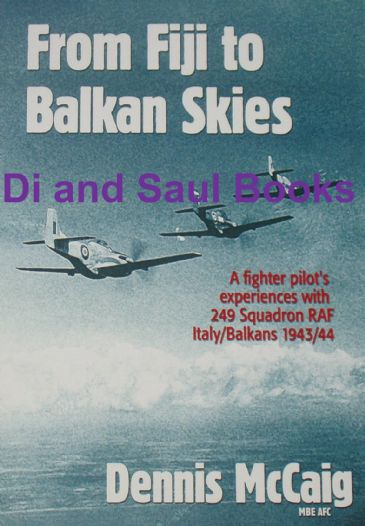 From Fiji to Balkan Skies, by Dennis McCaig